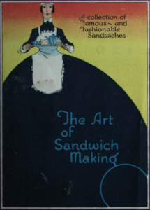 The Art of Sandwich Making 1926